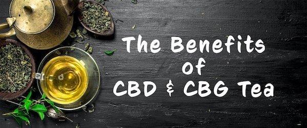Benefits of CBD Tea and CBG Tea